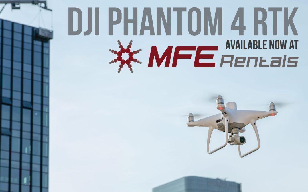 The New DJI Phantom 4 RTK is Here | MFE Rentals